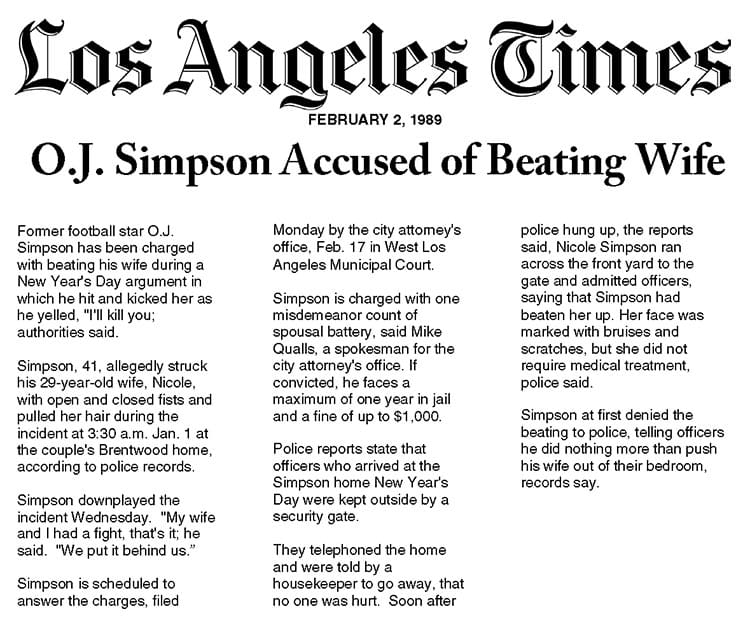 the first news report about oj simpson and domestic violence is published by the los angeles times on february 3 1989 over a month after the new years