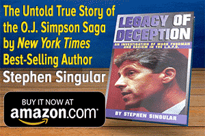 Stephen Singular Legacy of Deception OJ Simpson OJSimpson.co