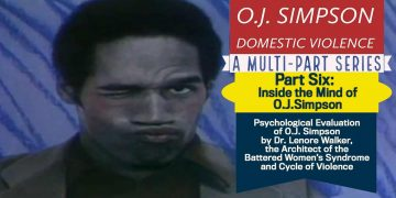 Domestic Abuse OJ Simpson Psycological Evaluation Lenore Walker OJSimpson.co