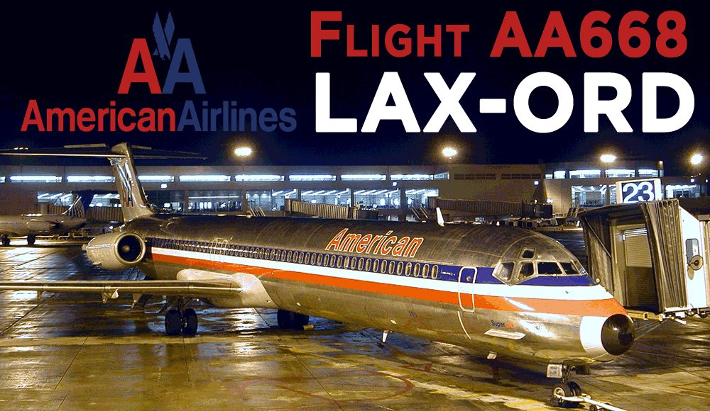 American Airlines 668 LAX ORD