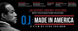 OJ Made In America ESPN 30 for 30 Ezra Edelman