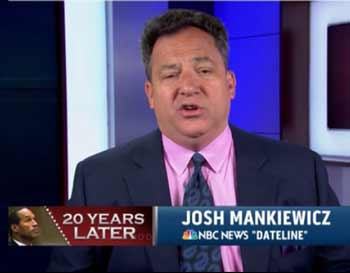 Josh Mankiewicz Dateline NBC OJ Simpson OJSimpson.Co