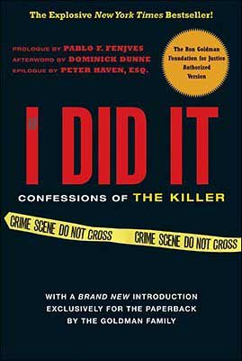If I Did It Authorized By Ron Goldman Foundation for Justice OJ Simpson OJSimpson.co