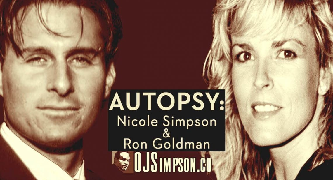 Autopsy Nicole Simpson and Ron Goldman OJSimpson.co
