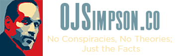 OJSimpson.co No Conspiracies, No Theories; Just the Facts @1