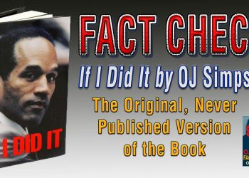 Fact Check of If I Did It by OJ Simpson