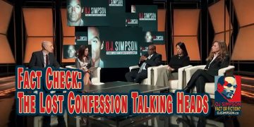 Fact Check OJ Simpson the Lost Confession OJSimpson.co