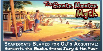 OJ Simpson Trial Santa Monica Myth OJSimpson.co