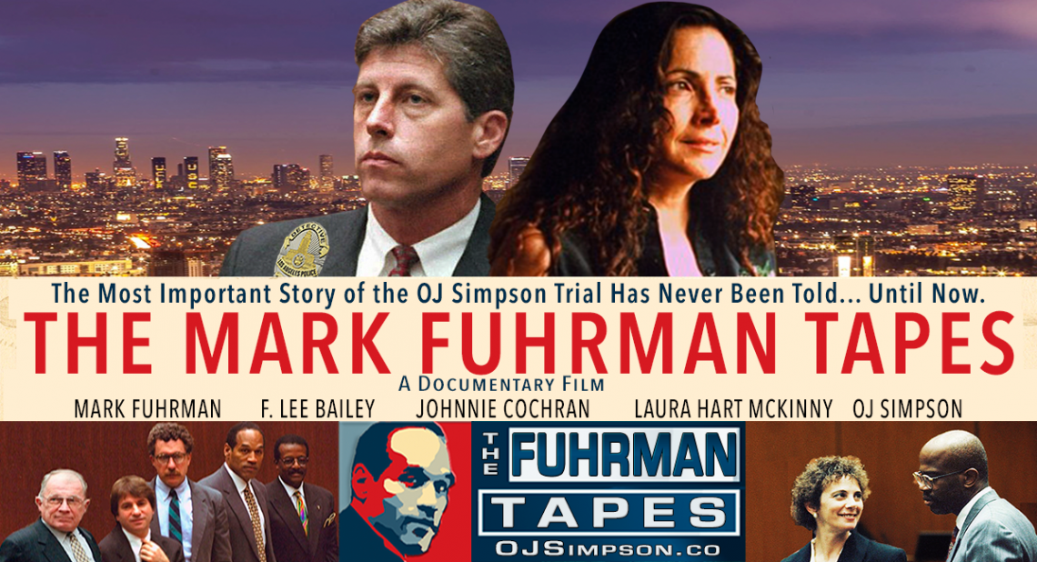 The Mark Fuhrman Tapes: An Original Documentary by OJSimpson.co