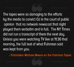 Filmmaker Michael Moore on the Mark Fuhrman Tapes OJSimpson.co