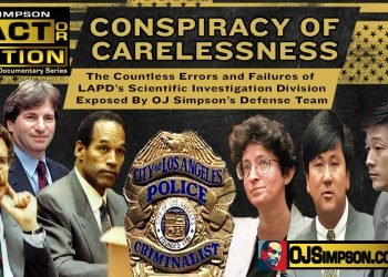 Conspiracy of Carelessness: The LAPD Crime Lab and the OJ Simpson Case