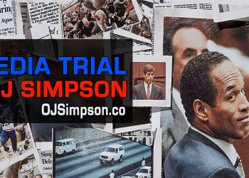 The Media Trial of OJ Simpson OJSimpson.co