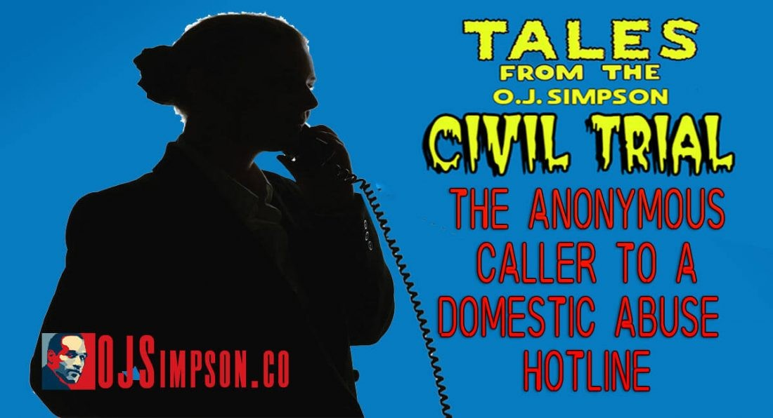 Tales From The OJ Simpson Civil Trial • The Anonymous Caller